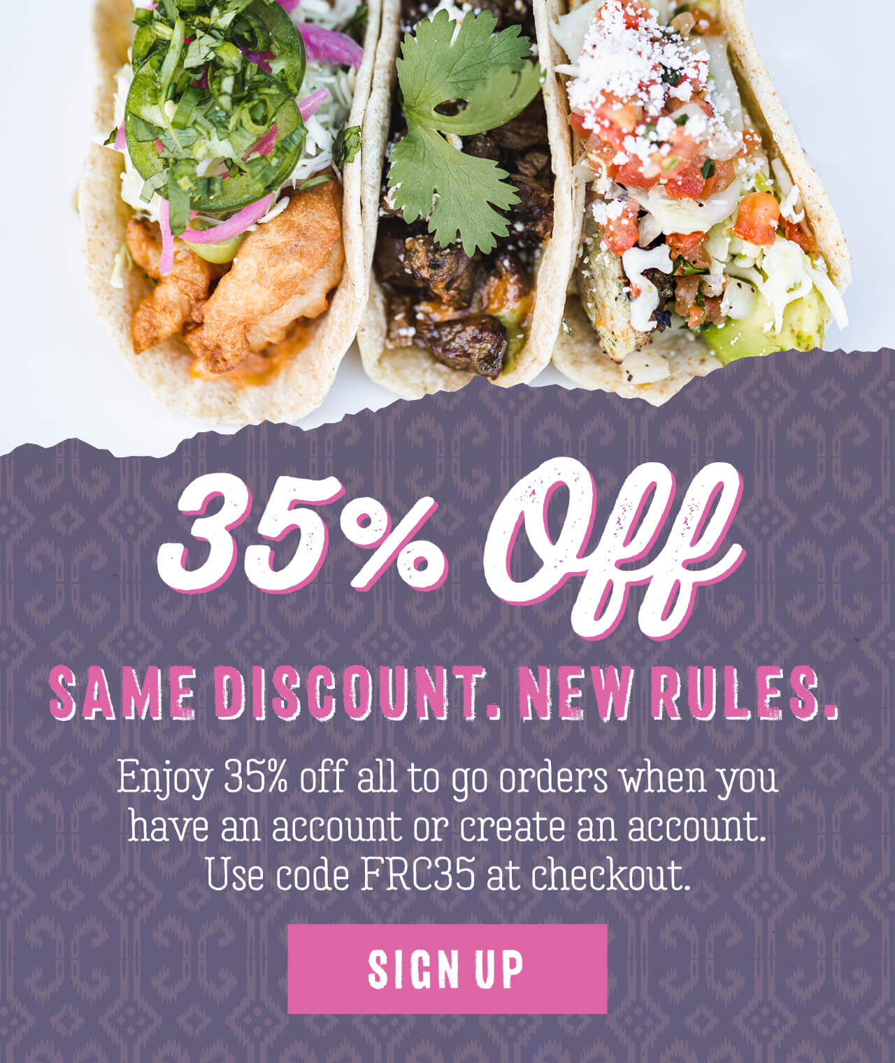 35% off to-go orders online only*